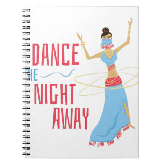 Dance Night Away Notebooks