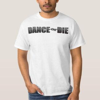 DANCE-or-DIE T-Shirt