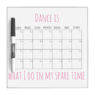 Dance Quote Calendar Wipe Off Board