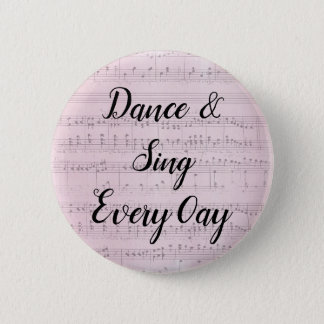 Dance & Sing Every day button