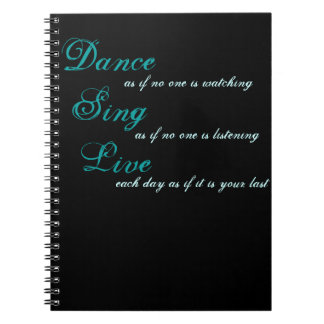 Dance sing live... notebook