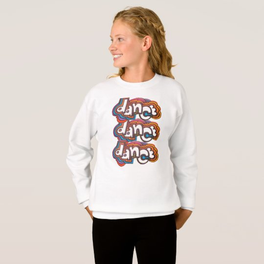 DANCE!! SWEATSHIRT