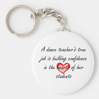 Dance Teacher - Building Confidence Keychain
