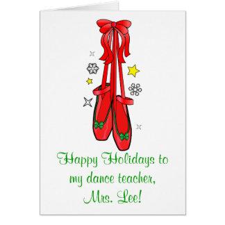 Dance Teacher Christmas Ballet Shoes Greeting Card