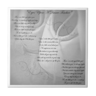 Dance Teacher Poem Ceramic Tile