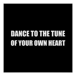 Dance To Own Heart Poster