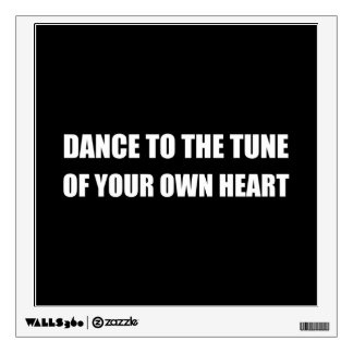 Dance To Own Heart Wall Decal