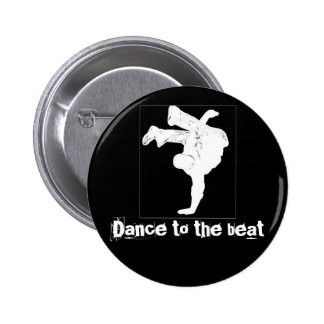 Dance to the beat 2 inch round button