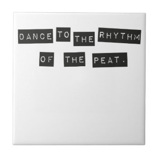 Dance to the Rhythm of the Peat Ceramic Tiles
