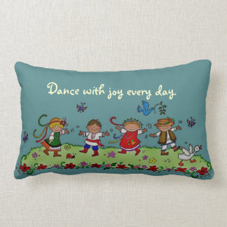 Dance With Joy Every Day Pillow
