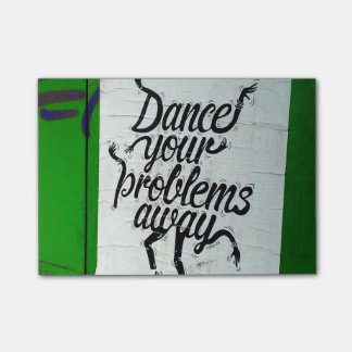 Dance your life Away - Post Less Stress posties Post-it Notes