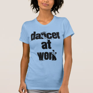 Dancer at Work Baby Blue Fitted T-Shirt