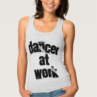 Dancer at Work Grey Racer Tank Top
