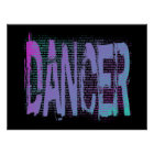 Dancer Distressed With Cool Saying Poster