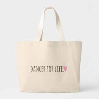Dancer for Life with Heart Large Tote Bag