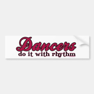 Dancers Do it With Rhythm Bumper Sticker