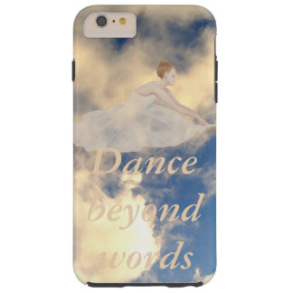 Dancers Gifts Dance Ballet Ballerina CricketDiane Tough iPhone 6 Plus Case