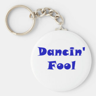 Dancin Fool Basic Round Button Keychain