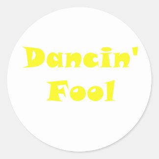 Dancin Fool Round Sticker