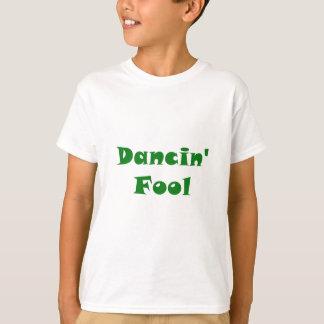 Dancin Fool T-Shirt