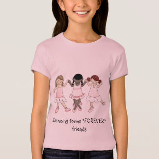 """Dancing forms """"FOREVER"""" friends T-Shirt"""
