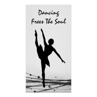 Dancing Frees the Soul Ballet Ballerina Silhouette Poster
