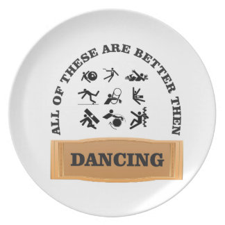 dancing is bad plate