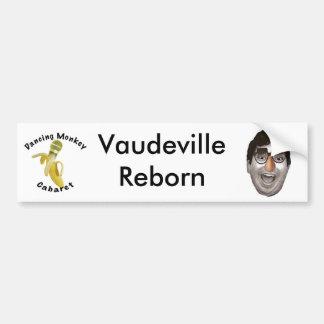 Dancing Monkey Cabaret Vaudeville Reborn Bumper Sticker
