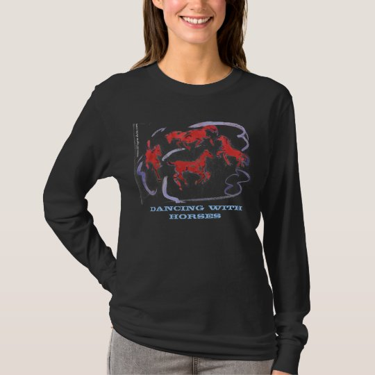 Dancing with Horses in Black T-Shirt