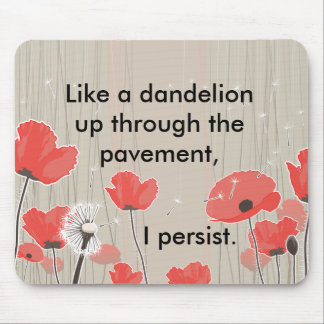 Dandelion and poppy flowers illustration quote mouse pad