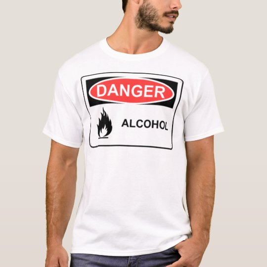 Danger Alcohol T-Shirt
