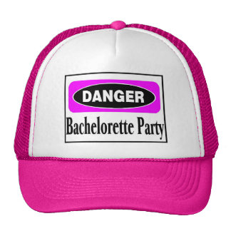 Danger Bachelorette Party Trucker Hat