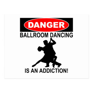 DANGER: Ballroom Dancing is an Addiction Postcard