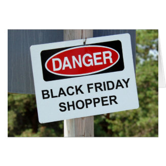 Danger Black Friday Shopper Card