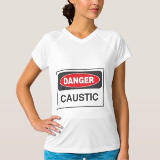 Danger Caustic Sign Womens Active Tee