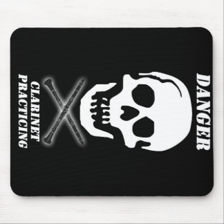 DANGER - Clarinet Practicing Mouse Pad