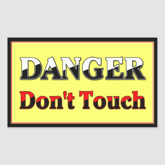 DANGER - Don't Touch Rectangle Safety Stickers