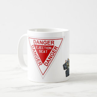Danger Ejection Seat sign Coffee Mug
