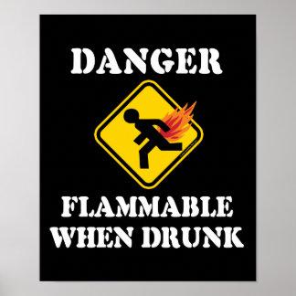 Danger Flammable When Drunk - Funny Fart Humor Poster