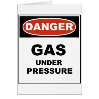 Danger Gas Under Pressure Card