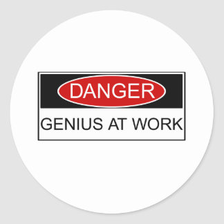 Danger Genius at Work Classic Round Sticker
