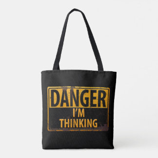 DANGER I'M THINKING Distressed Metal Rust Sign Tote Bag