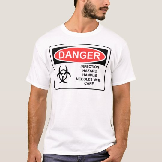 DANGER INFECTION HAZARD T-Shirt