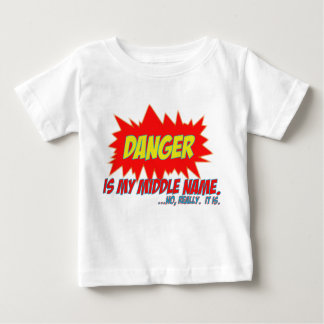 Danger is my middle name baby T-Shirt