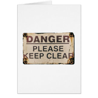 Danger Keep Clear Sign Card