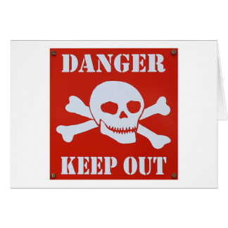 Danger Keep Out Card