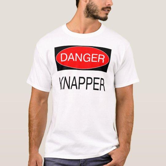 Danger - Knapper Funny Knapping T-Shirt Mug Hat