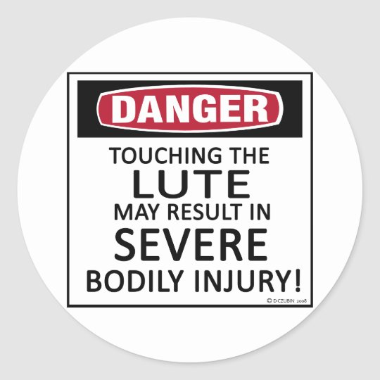 Danger Lute Classic Round Sticker