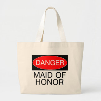 Danger - Maid Of Honor Funny Wedding T-Shirt Mug Tote Bag