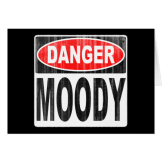 Danger Moody Card